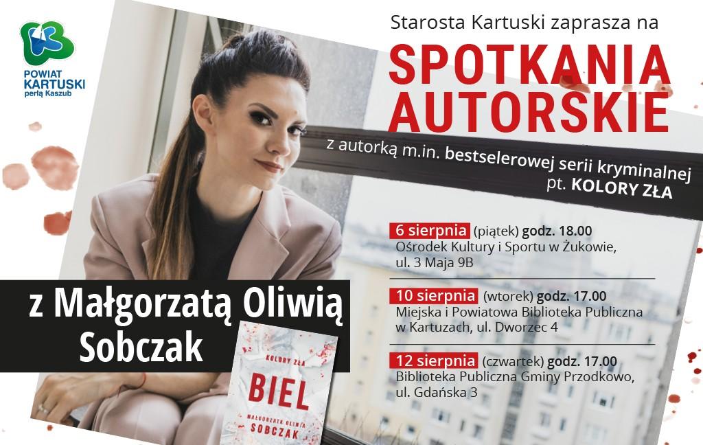 Spotkanie autorskie z Małgorzatą Oliwią Sobczak w Kartuzach
